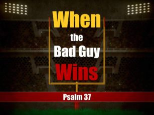 When the Bad Guy Wins