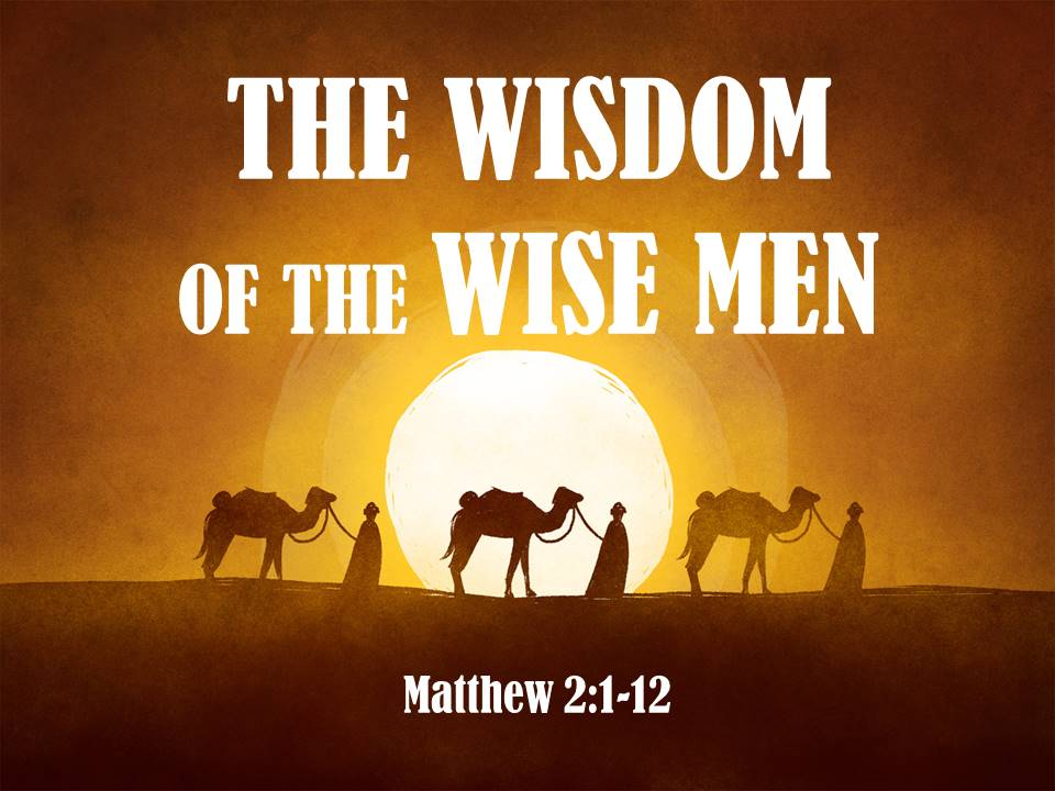 The Wisdom of the Wise Men