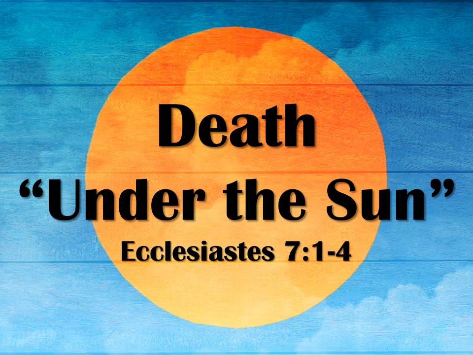 "Death ""Under the Sun"""