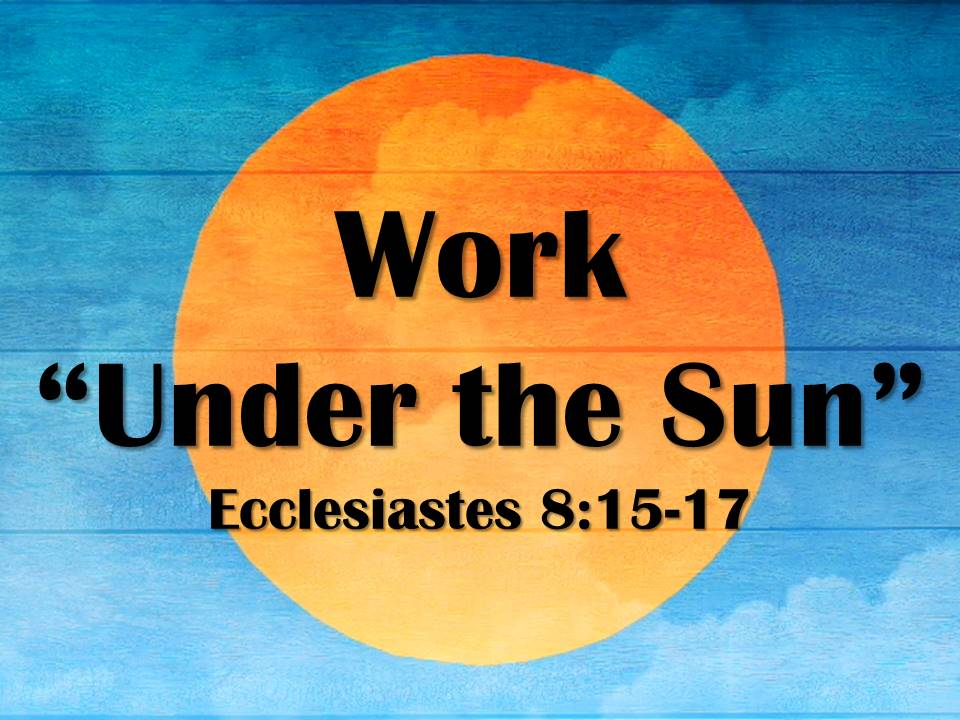 """Work """"Under the Sun"""""""