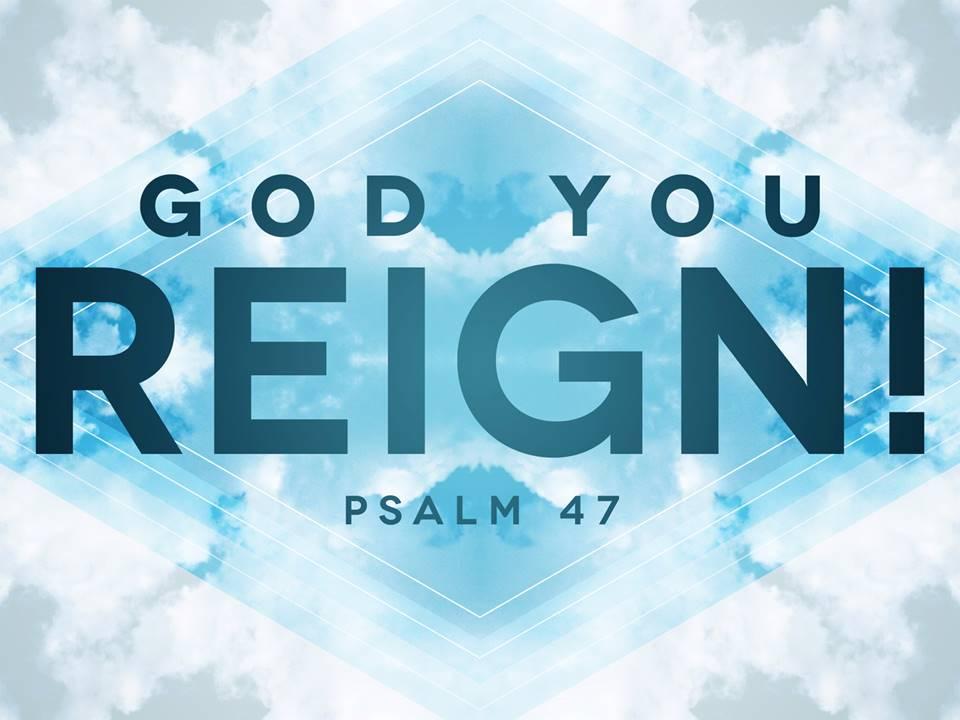 God You Reign!
