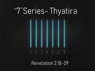 """""""7"""" Series Thyatira"""