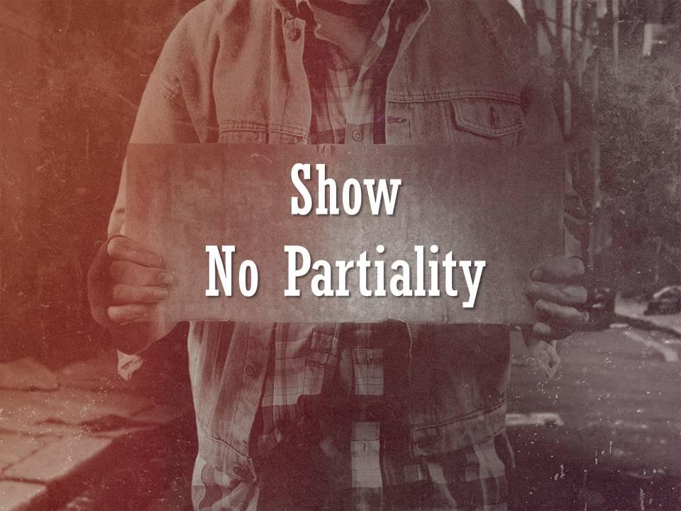 Show No Partiality