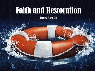 Faith and Restoration