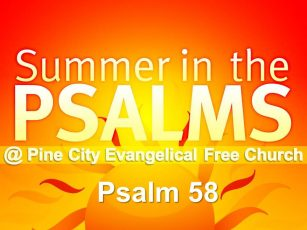 Summer in the Psalms-Psalm 58