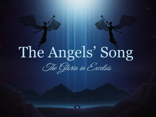 The Angels' Song-the Gloria in Excelsis