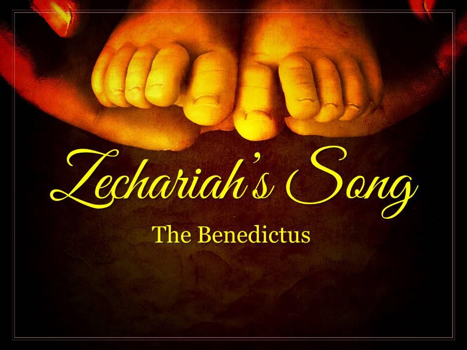 Zechariah's Song-the Benedictus