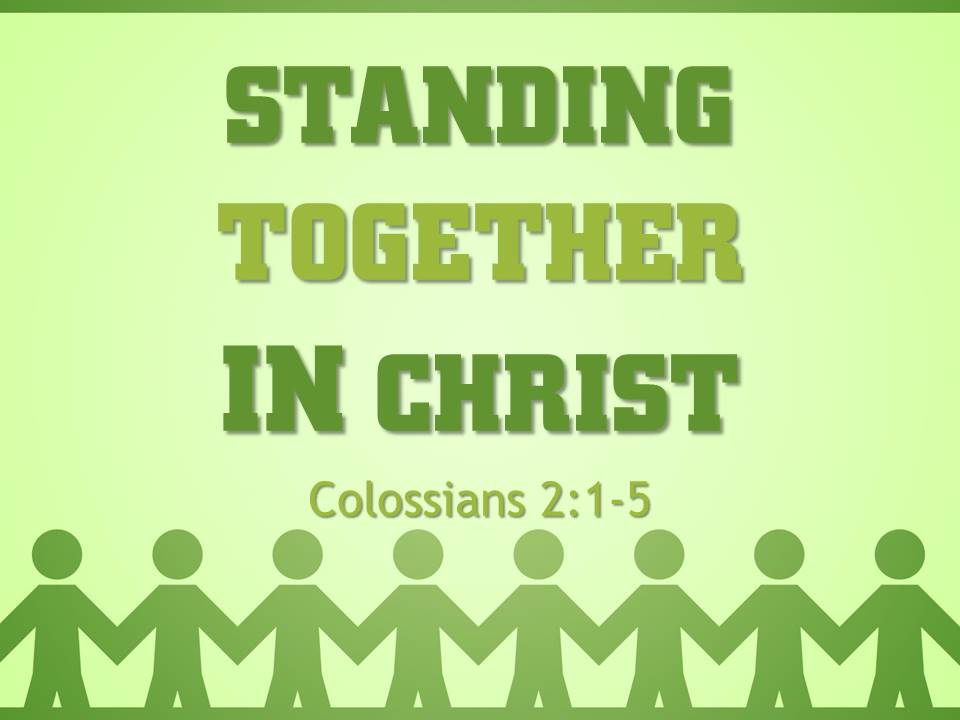 Standing Together in Christ
