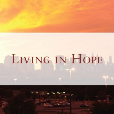 Living in Hope: Romans 15:13